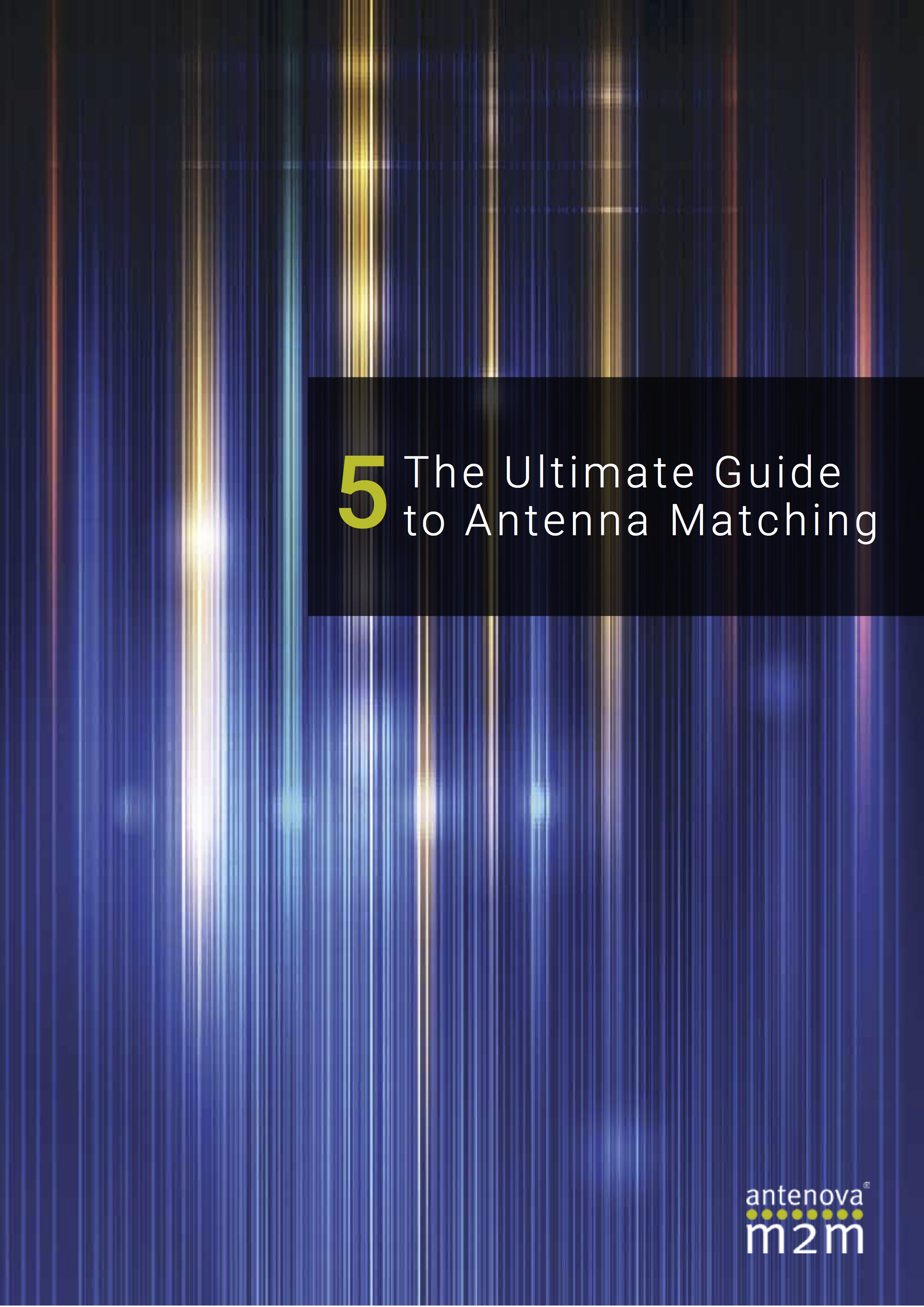 The Ultimate Guide to Antenna Matching